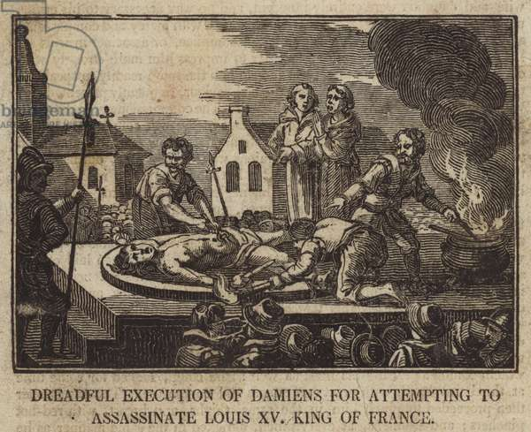 Dreadful Execution of Damiens for attempting to assassinate Louis XV King of France (engraving)