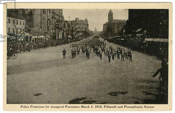 Police Protection for Inaugural Procession, March 4, 1913, Fifteenth and Pennsylvania Avenue (litho postcard)