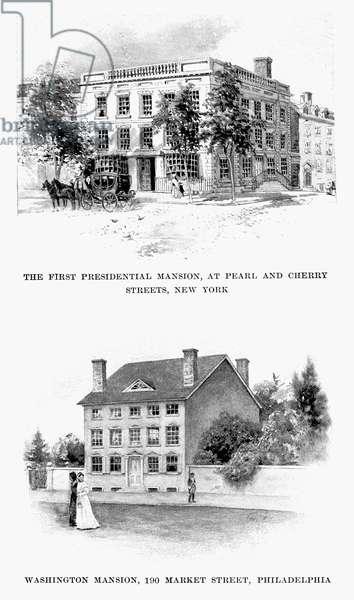 PRESIDENTIAL HOMES President George Washington's residences in New York and Philadelphia (the Robert Morris House). Line engravings from 'George Washington' by Woodrow Wilson, 1897.