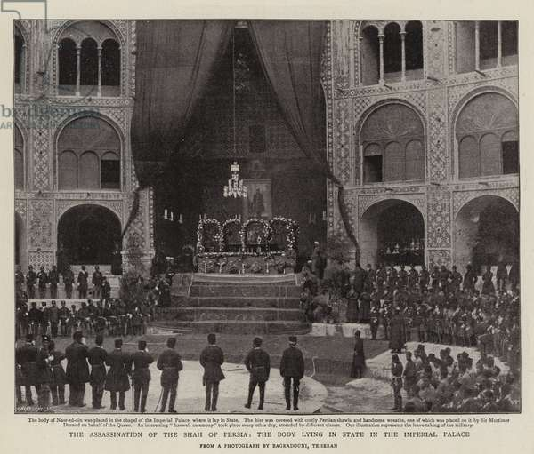 The Assassination of the Shah of Persia, the Body Lying in State in the Imperial Palace (b/w photo)