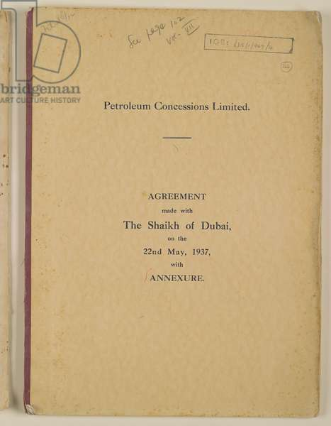Agreement made by Petroleum Concessions Limited with the Shaikh of Dubai, 1937 (print)