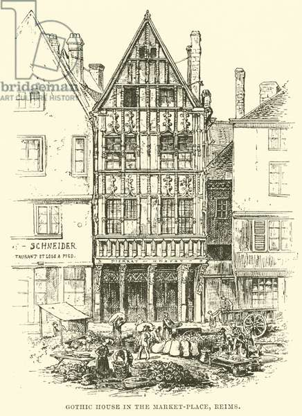 Gothic House in the Market-Place, Reims (engraving)