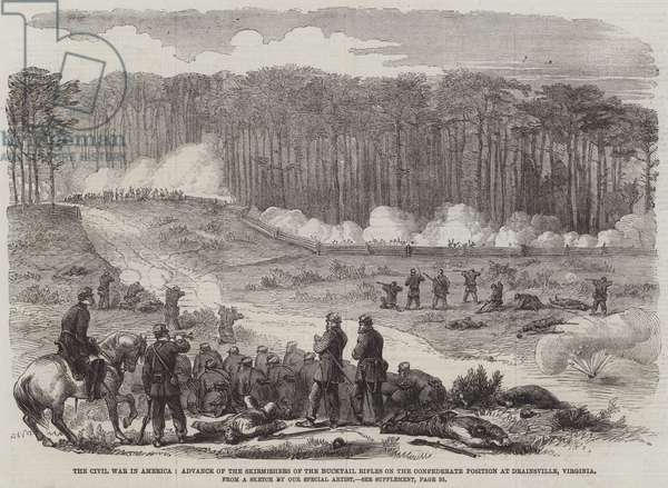 The Civil War in America, Advance of the Skirmishers of the Bucktail Rifles on the Confederate Position at Drainsville, Virginia (engraving)