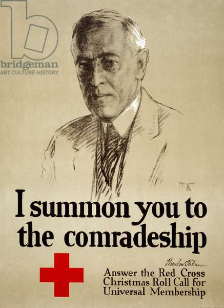 RED CROSS POSTER, 1918 Membership recruitment poster for the American Red Cross, featuring President Woodrow Wilson. Lithograph by Leo Mielziner, 1918.