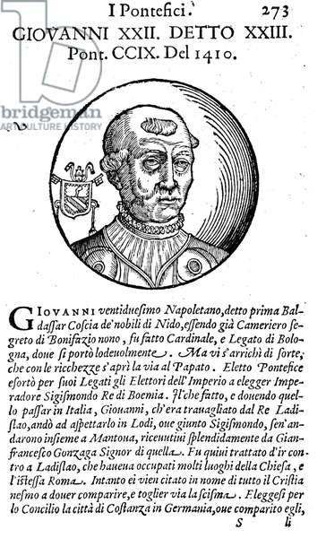 JOHN XXIII ( c.1370-1419) Né Baldassare Cossa. Schismatic Pope, 1410-1419. Woodcut, Venetian, 1592.