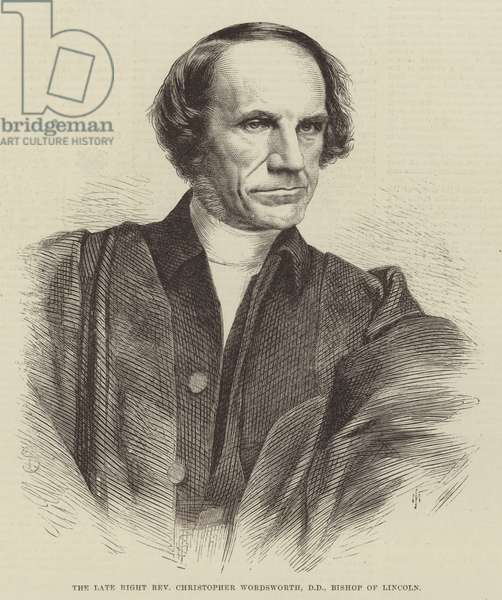 The late Right Reverend Christopher Wordsworth, DD, Bishop of Lincoln (engraving)