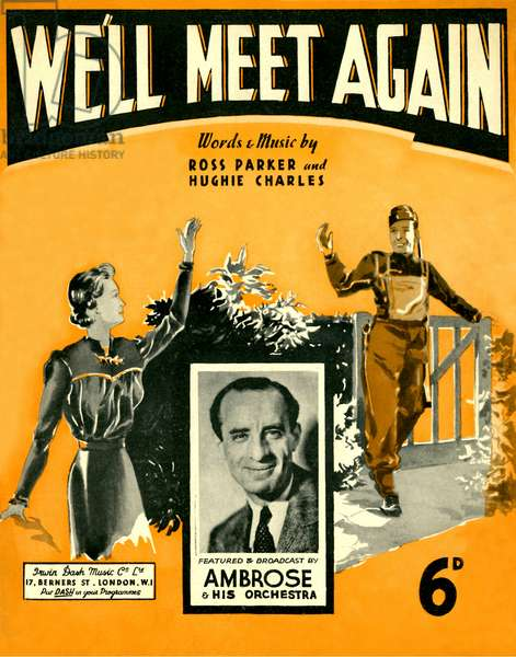 We'll Meet Again,  by Ross Parker and Hughie Charles