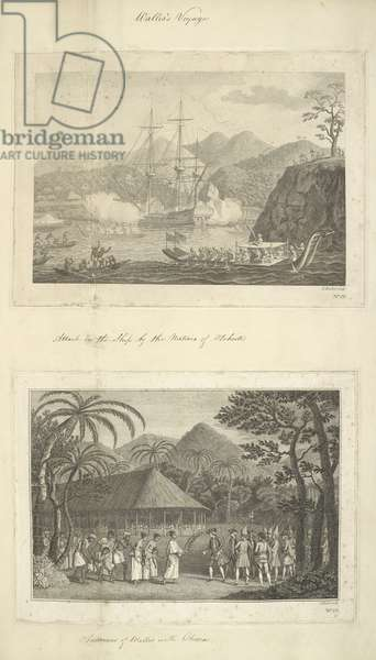 Wallis's voyage. [Top drawing, no.21]: Attack on the Dolphin by natives of Otaheite. [Lower drawing, no.22]: Interview of (Captain Samuel) Wallis with Oborea (in 1767).