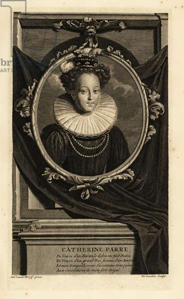Portrait of Catherine Parr, Queen of England, wife of Henry VIII. In small cap with feather, gown with lace ruff collar with pearls. Catherine Parre. Copperplate engraving by Cornelis Vermeulen after Adriaen van der Werff from Isaac de Larrey's Histoire d'Angleterre, d'Ecosse et d'Irlande, Reinier Leers, Rotterdam, 1713.