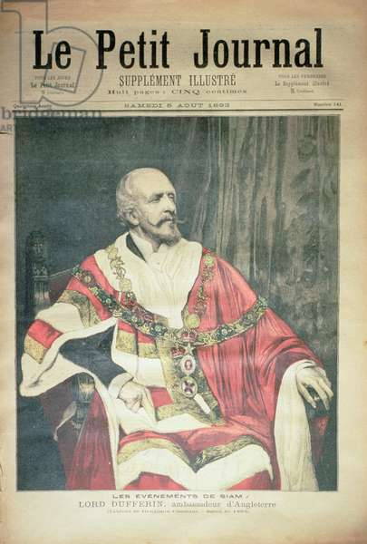 Events in Siam: Lord Dufferin, the British Ambassador, front cover of 'Le Petit Journal', 5 August 1893 (coloured engraving)